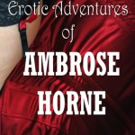 Erotic Adventures of Ambrose Horne