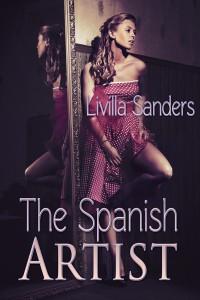 The Spanish Artist by Livilla Sanders