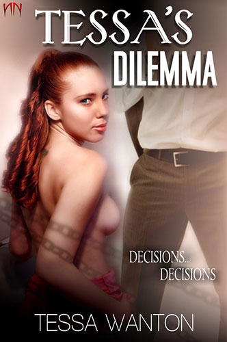 Tessa's Dilemma erotic book by Tessa Wanton free excerpt