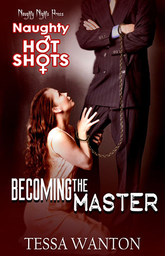 Becoming the Master erotic book by Tessa Wanton free excerpt