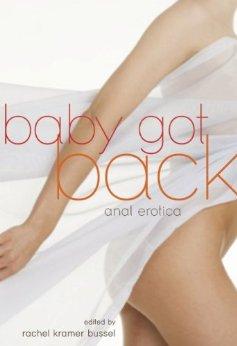 Baby Got Back: Anal Erotica Book by Rachel Kramer Bussel