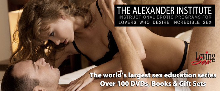Loving Sex dvds at Alexander Institute special offer discount code