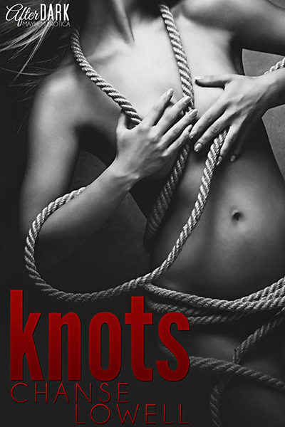 knots chanse lowell erotic book review
