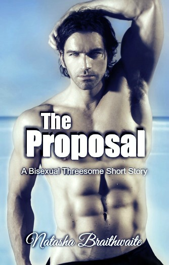 The Proposal: A Bisexual Threesome Short Story (The Proposition)