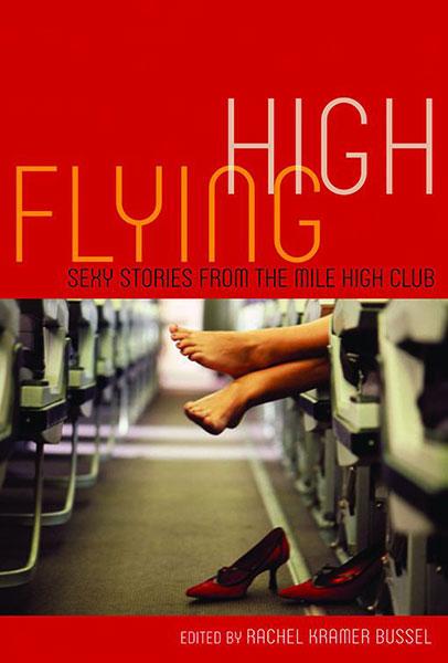 flying high by rachel kramer bussel review