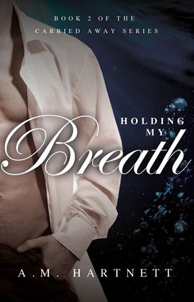 Holding-My-Breath-AM-Hartnett