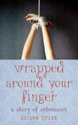 Wrapped Around Your Finger by Alison Tyler Review and Free Excerpt