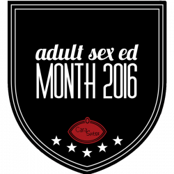 Adult Sex Ed Month: Do We Really Need Any More Sex Education?