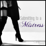 Submitting to a Mistress Fetish Friday Article slave christina Cara Sutra