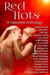 Red Hots Valentine Anthology with Caitlyn Lynch