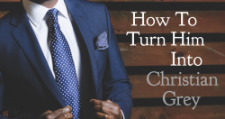 How To Turn A Reluctant Partner Into Christian Grey