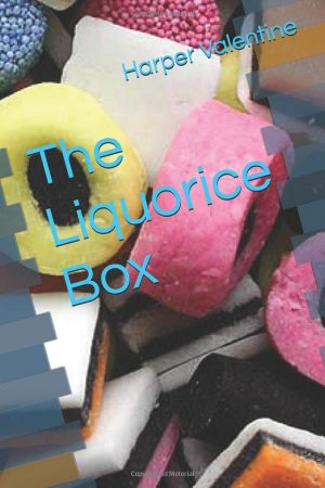 The Liquorice Box by Harper Valentine Book