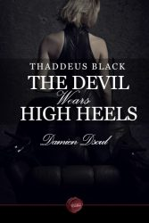 Thaddeus Black The Devil Wears High Heels by Damien Dsoul Book Review