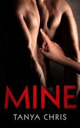 Mine by Tanya Chris Book Review