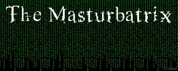 The Masturbatrix Forced Orgasms Matrix Themed Erotica