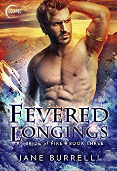 Fevered Longings by Jane Burrelli Erotic Book Review (Bride of Fire Book 3)