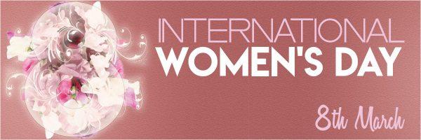 International Women's Day IWD March 8th