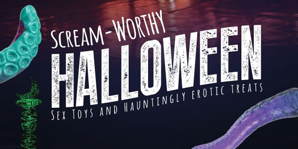 Halloween Sex Toys To Make You Scream With Pleasure