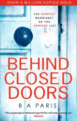 Behind Closed Doors by BA Paris - Book Review