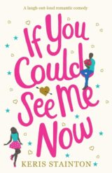 If You Could See Me Now by Keris Stainton - Book Review