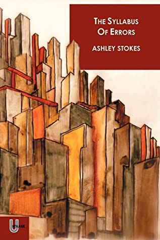 The Syllabus of Errors by Ashley Stokes - Book Review
